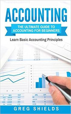 [Business & Money][Free] Accounting: The Ultimate Guide to Accounting for Beginners – Learn the Basic Accounting Principles Accounting Basics, Accounting Course, Accounting Books, Accounting Student, Accounting Humor, Accounting Principles, Accounting And Finance, Bookkeeping Course, Bookkeeping Business