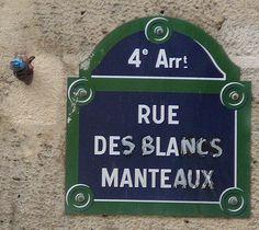 rue des Blancs-Manteaux - Paris 4ème
