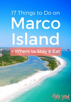 17 Things to Do on Marco Island plus where to stay and where to eat
