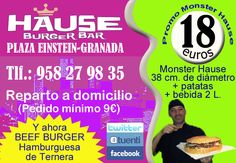 Promocion 18€ una Monster Hause 38cm+patatas+bebida 2L en HAUSE BURGUER BAR ¡¡DALE LA VUELTA AL TICKET!! en la Cafetería de Filosofía de la UGR