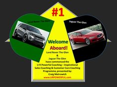 Welcome Aboard! - Land Rover The Glen & Jaguar The Glen have commenced the U R Powerful Coaching - Inspirational Sales Coaching & Customer Care Coaching Programme, presented by: Craig Metrowich >> www.URPOWERFUL.com <<