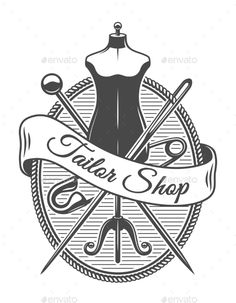 Buy Vintage Tailor Shop Monochrome Logotype by imogi on GraphicRiver. Vintage tailor shop monochrome logotype with female body mannequin crossed needles and safety pin isolated vector ill. Tailor Logo, Tailor Shop, Visiting Card Design, Line Illustration, Sewing Art, Sewing Studio, Shop Logo, Print Templates, Logo Design Inspiration