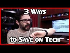 3 Ways to Save Money on Tech
