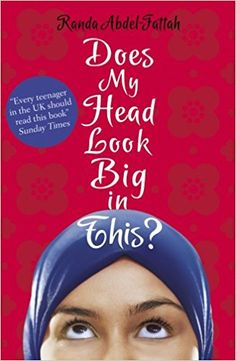 Does My Head Look Big in This?: Amazon.co.uk: Randa Abdel-Fattah: 9781407148113: Books