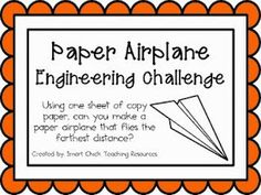 http://www.teacherspayteachers.com/Product/Paper-Airplane-Engineering-Challenge-Project-Great-STEM-Activity-703352 Just use the idea to inspire your child to complete the challenge. You do not have to buy this.