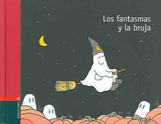 """Jacques Duquennoy. """"Els fantasmes i la bruixa"""". Editorial Baula. (3 a 6 anys). Està a la biblio. Snoopy, Movie Posters, Movies, Fictional Characters, Art, Films, Craft Art, Kunst, Film"""