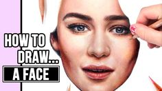 How To Draw a Face | Drawing a Realistic Face Tutorial