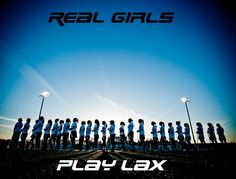 Real girls Play Lax  For womens Lacrosse apparel and gear visit lacrosse.totalhockey.com or visit a Total Lacrosse store today! #lax #lacrosse #totallacrosse