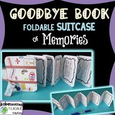 ** Farewell   **  Memory Book  ** End Of Year       This adorable, suitcase-shaped, accordion-fold, small book is sure to be loved and treasured for many years. If a student is leaving, then the other students simply fill in the pre-made response cards.
