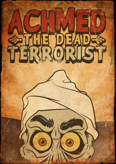Achmed - Poster Art by NewRandombell on DeviantArt Jeff Dunham Characters, Jeff Dunham Achmed, Jeff Dunham Puppets, Poster Display, Funny Disney Memes, Self Care Activities, Cartoon Faces, Creepy Art, Indie Movies