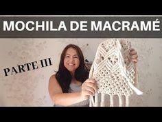Mochila de MACRAMÉ ((PARTE 3)) MACRAME paso a paso en Español - YouTube