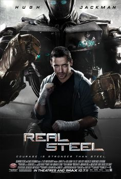 Real Steel (2011) 7 October 2011 (USA)!!!!! love Hugh Jackman in this movies. Especially the robot fights is really cool.