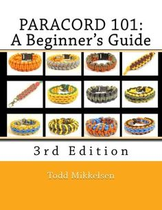 Paracord 101: A Beginner's Guide, 3rd Edition by Mr. Todd... https://www.amazon.com/dp/1500256137/ref=cm_sw_r_pi_dp_x_rG6TxbVZ5QC8Q