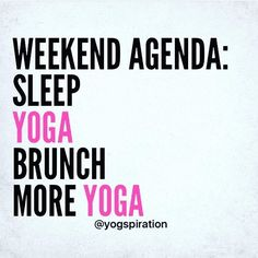 "1,656 Likes, 15 Comments - @yogimemes on Instagram: ""Only 1 thing left on the list... brunch! #yogalife via @yogspiration"""