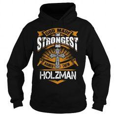 HOLZMAN HOLZMANBIRTHDAY HOLZMANYEAR HOLZMANHOODIE HOLZMANNAME HOLZMANHOODIES  TSHIRT FOR YOU