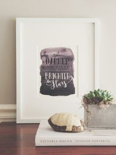 The Darker The Night The Brighter The Stars Poster // inspirational quote // black ombre watercolor with calligraphy  // by Sable and Gray Paper Co. in Asheville, NC