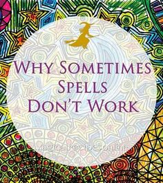 School of Witchcraft: Lessons in Witchcraft Dealing with Spells and our Magical Power Collaborating with the Universe Why sometimes spells don't work?