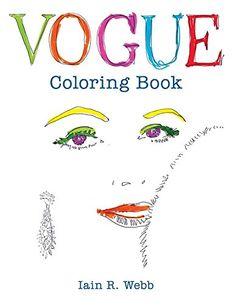 Vogue Coloring Book by VOGUE http://www.amazon.com/dp/1840917261/ref=cm_sw_r_pi_dp_w7umwb1TFP8P1