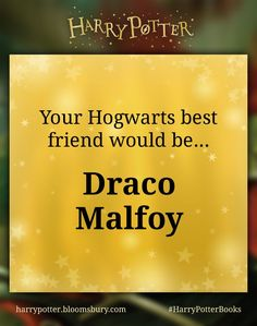 I took the #HarryPotterBooks quiz and my Hogwarts best friend would be Draco Malfoy. YEAH BABY!!! I ❤️ you Draco! Let's be besties!