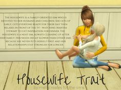 Housewife trait for the sims 4 - cc by mellycreates # Sims Mods, Sims 4 Game Mods, Sims Games, Sims 5, Sims 4 Cas, Sims Traits, Sims 4 Toddler, Sims Baby, Sims 4 Family