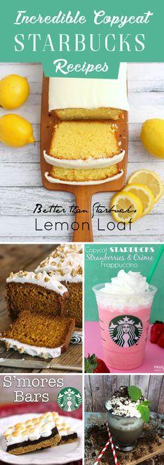 30 Incredible Copycat Starbucks Recipes Tasting Exactly Like The Original Versions