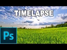 Cómo editar un timelapse con Photoshop - Tutorial Photoshop en Español - YouTube