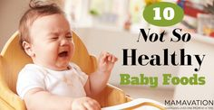 10 Not So Healthy Baby Foods - Mamavation
