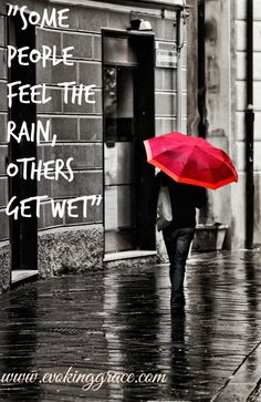 Evoking Grace offers you timeless wisdom for modern day living. A Simple yet Life Changing approach to find your Bliss in the midst of Urban Madness! Wild Women Quotes, Woman Quotes, Christian Life Coaching, Like You, Let It Be, Rain Days, Under The Rain, Just Smile, Letting Go