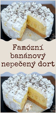 Famózní banánový nepečený dort #Dort #banánový Baking Recipes, Healthy Recipes, Czech Recipes, Cheesecake Recipes, I Love Food, Vanilla Cake, Deserts, Food And Drink, Sweets