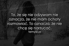 TeMysli.pl - Inspirujące myśli, cytaty, demotywatory, teksty, ekartki, sentencje Infj, Motto, Peace And Love, Sentences, Rap, It Hurts, Letters, Thoughts, Humor