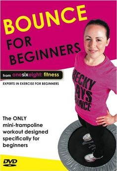 Bounce for Beginners - Mini Trampoline Workout DVD from onesixeight: fitness Mini Trampoline Workout, Fitness Design, At Home Gym, Workout For Beginners, Excercise, At Home Workouts, Things That Bounce, Health Fitness, Fitness Goals
