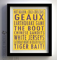 LSU Tigers Subway Scroll Art Print by texowadesigns on Etsy, $25.00.  I think we need this for the office!