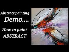 Painting Acrylic abstract demo / How to paint abstract painting / Easy - YouTube