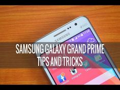Samsung Galaxy Grand Prime Tips and Tricks - YouTube