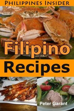 Filipino Recipes: The Insider's Guide to Food in the Philippines (Philippines Insider) Best Filipino Recipes, Asian Recipes, Pancit, Great Recipes, Philippines, Easy Meals, Pork, Dessert Recipes, Cooking Recipes