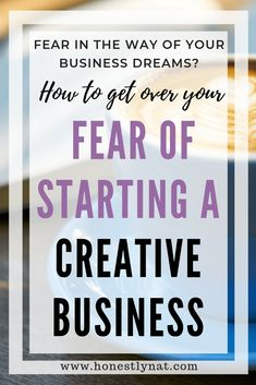Having trouble starting your creative business because you're scared? Everyone gets a little scared sometimes. Check out these ideas to help you get over your fear of starting your creative business and start your own business journey today. #startingabusiness #onlinebusiness #etsyshop