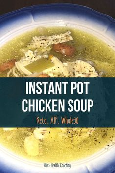 Instant Pot Healthy Chicken Soup (Keto, AIP, perfect for those days when you feel under the weather or need an immune boost. Whole Chicken Soup, Healthy Chicken Soup, Chicken Soup Recipes, Stuffed Whole Chicken, Crockpot Recipes, Low Carb Recipes, Healthy Recipes, Healthy Dinners, Fast Meals