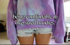 Yup could live in a sweatshirt or sweater any day that is cold