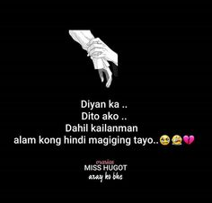 Random thoughts, hugot's and tagalog poems. ~ My front page Funny Hugot Lines, Hugot Lines Tagalog Funny, Tagalog Quotes Hugot Funny, Tears Quotes, Love Song Quotes, Hurt Quotes, Crush Quotes Tagalog, Tagalog Quotes Patama, Filipino Quotes