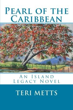 Second Island Legacy Novel - Pearl of the Caribbean. Set in the Dominican Republic & Haiti. Haiti And Dominican Republic, Beside Still Waters, Southern Heritage, Self Publishing, Book 1, Caribbean, My Books, Literature, Writer