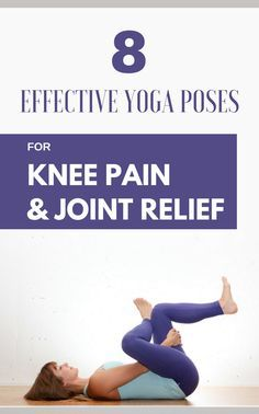 8 Effective Yoga Poses For Knee Pain & Joint Relief Home workout plans Stretches For Knees, Yoga For Knees, Knee Pain Exercises, Yoga Exercises, Flexibility Exercises, Yoga Meditation, Yoga Flow, Zen Yoga, Kundalini Yoga