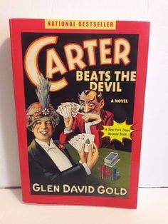 Carter Beats the Devil by Glen David Gold Paperback Book (English)