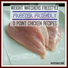 Here are 4 Weight Watchers Freestyle 0 Point Chicken Recipes that are so delicious and are very freezer friendly to keep you losing weight weekly. Weight Watchers Freezer Meals, Weight Watchers Menu, Weight Watcher Dinners, Weight Watchers Points, Weight Watchers Chicken, Wieght Watchers, Best Chicken Recipes, Ww Recipes, Low Calorie Recipes