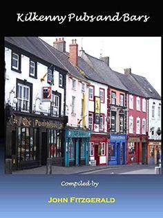 Kilkenny Pubs and Bars: Guide to a City's unique pub culture John Fitzgerald, Live Life, Ireland, Art Photography, Places To Visit, Culture, Bar, City, Unique