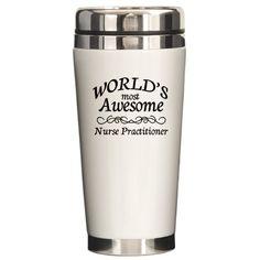 Sold World's Most Awesome Nurse Practitioner Ceramic Travel Mug