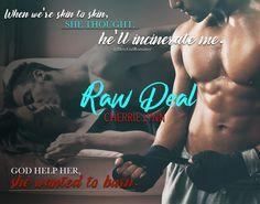 Raw Deal (Larson Brothers, 1) by Cherrie Lynn #DirtyGirlRomance