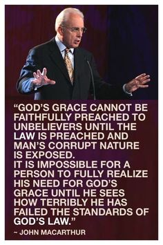 """John MacArthur said, """"God's grace cannot be faithfully preached to unbelievers… Biblical Quotes, Spiritual Quotes, Faith Quotes, Bible Quotes, Bible Verses, Scriptures, Quotes About God, Quotes To Live By, Cool Words"""