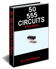 50 555 CIRCUITS PDF, descargar libros de electrónica pdf, Este libro electrónico cubre el 555, El 555 está en todas partes y es uno de los chips más baratos y más resistentes del mercado, el libro contienes diferentes circuitos que lo puedes realizar con el 555.
