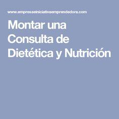 Montar una Consulta de Dietética y Nutrición