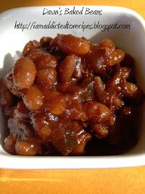 Dawn's Baked Beans | Addicted to Recipes (amz tried twice with diff amounts of liquid smoke and still too smokey)